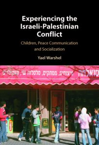 Image of Experiencing the Israeli-Palestinian Conflict book cover