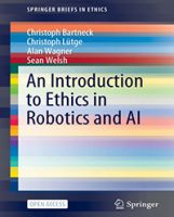 Image of the cover of An Introduction to Ethics in Robotics and AI